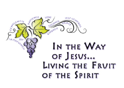 In the Way of Jesus...Living the Fruit of the Spirit: Peace