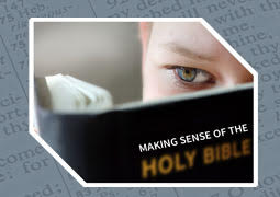 Making Sense of the Bible Part I