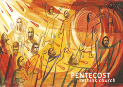 Pentecost Sunday: Rethink Church Part 2