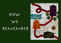Sunday in Worship: How We Remember