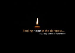 Finding Hope in the Darkness...Week 3: Reflection & Reflecting