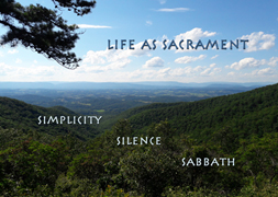 Life As Sacrament Week 2: Simplicity