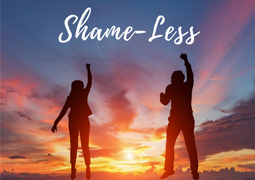 Shame-Less Part 3 - Don't Shame Others