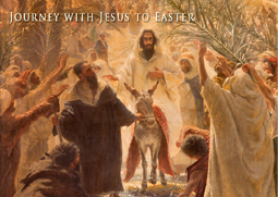 Palm Sunday: Journey with Jesus to Easter