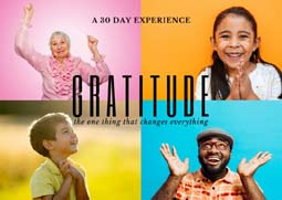 Gratitude: The One Thing that Changes Everything Week 4: Gratitude for One's Self