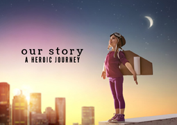 Our Story: A Heroic Journey Week 8 - Stories