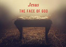Jesus - The Face of God Week 1