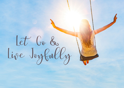 Let Go and Live Joyfully Week 1: Let Go of Stuff
