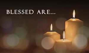 All Saints Day...Blessed Are